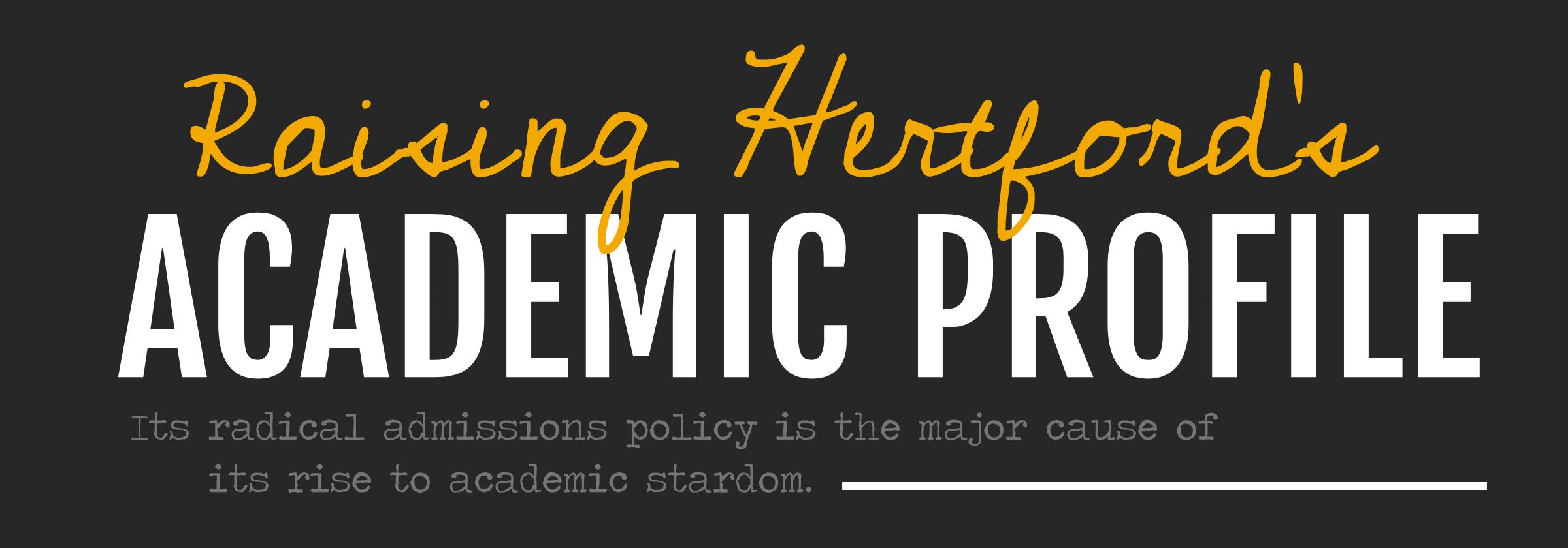 Raising Hertford's academic profile